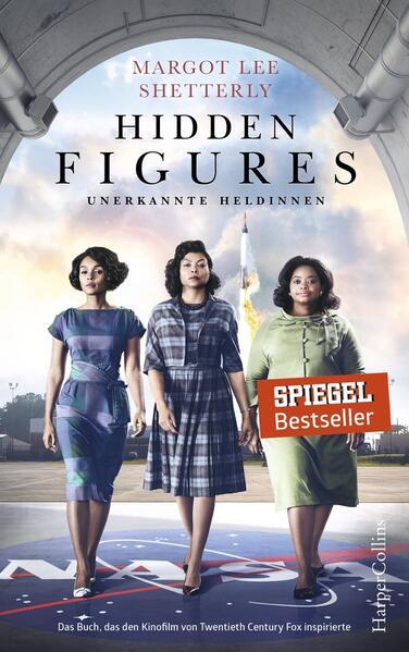 Hidden Figures - Unerkannte Heldinnen als Buch