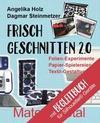 Frisch Geschnitten 2.0 - Material total mit Anleitungen für Silhouette®-Geräte