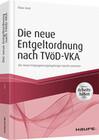 Die neue Entgeltordnung nach TVöD-VKA