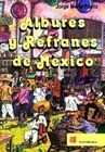 Albures y Refranes de Mexico = Dirty Puns and Sayings of Mexico