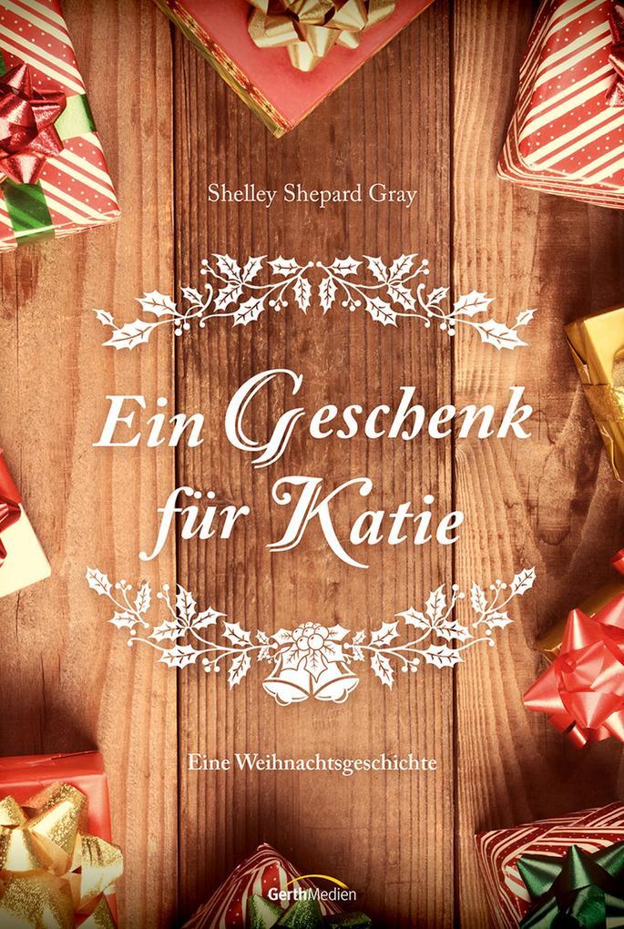 Ein Geschenk für Katie als eBook