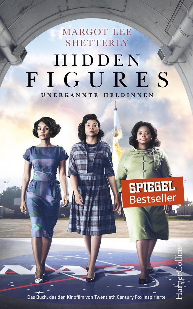 Hidden Figures - Unerkannte Heldinnen als eBook