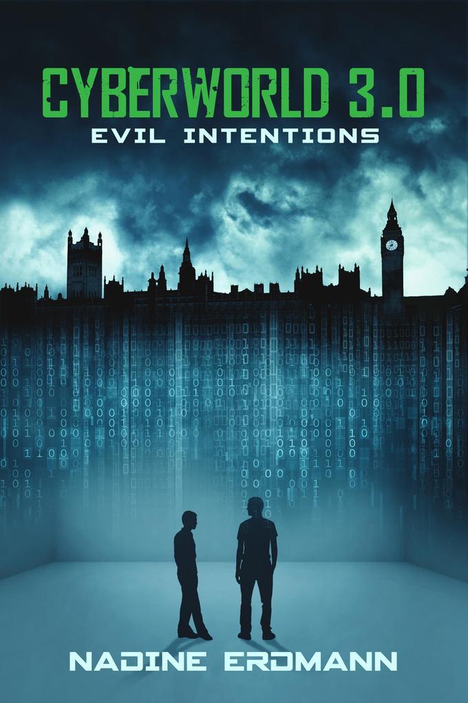 CyberWorld 3.0: Evil Intentions als eBook