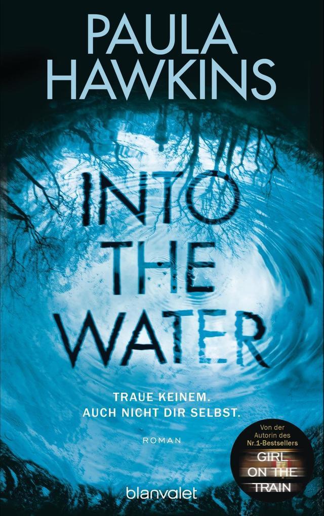 Into the Water - Traue keinem. Auch nicht dir selbst. als Buch