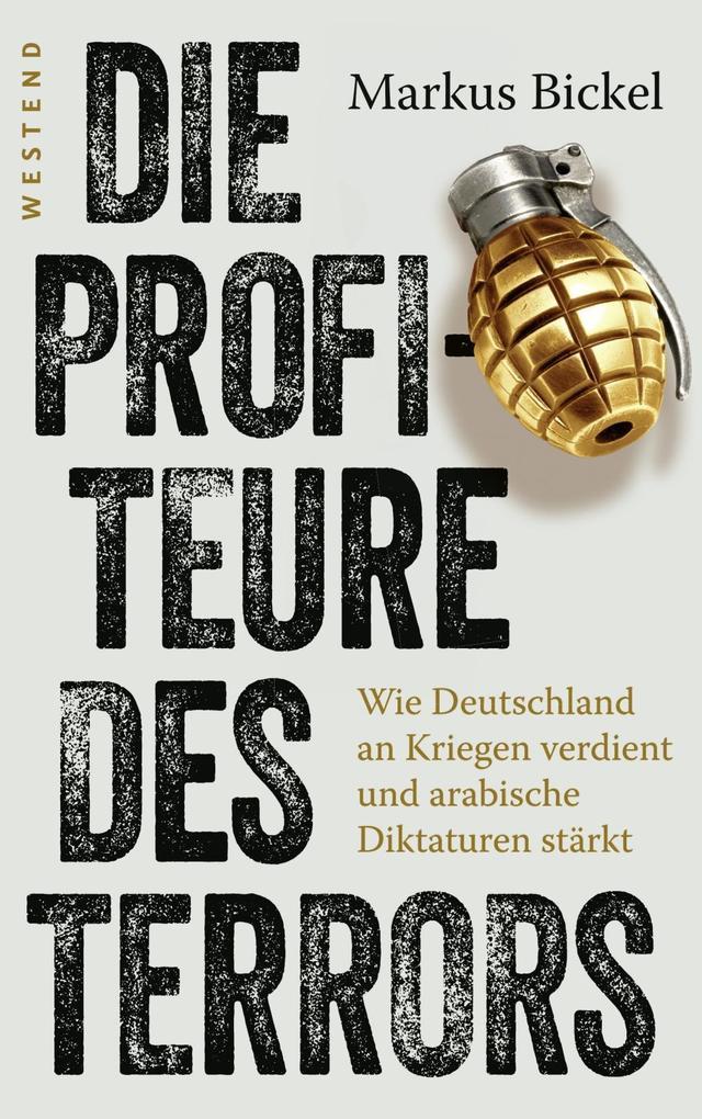 Die Profiteure des Terrors als Buch von Markus Bickel