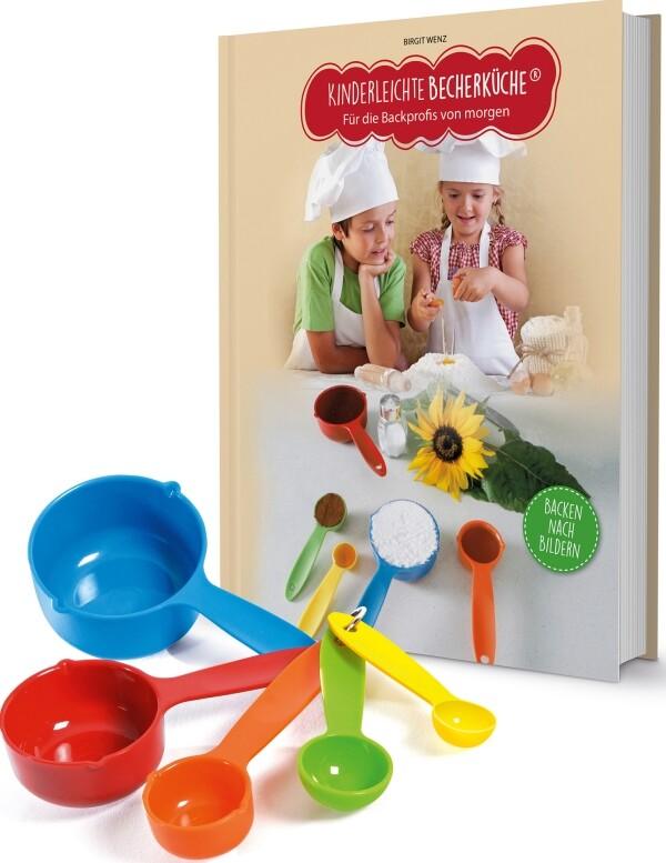 Kinderleichte Becherküche - Für die Backprofis von Morgen als Buch von Birgit Wenz