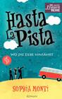 Hasta La Pista: Wo die Liebe hinfährt