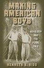 Making American Boys: Boyology and the Feral Tale