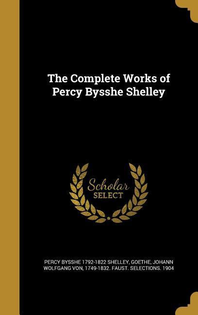 COMP WORKS OF PERCY BYSSHE SHE
