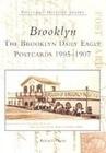 Brooklyn: The Brooklyn Daily Eagle Postcards 1905-1907