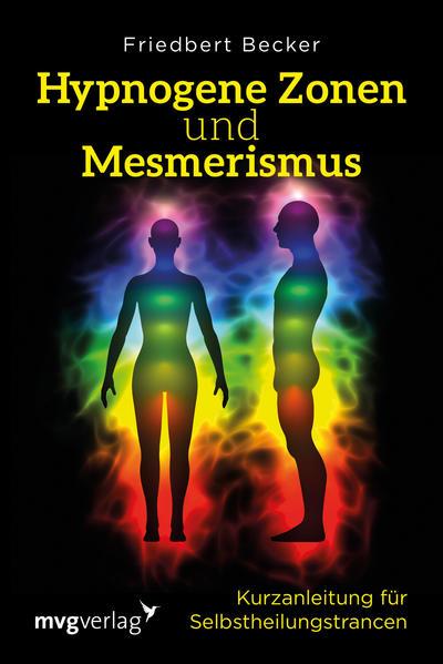 Hypnogene Zonen und Mesmerismus als Buch