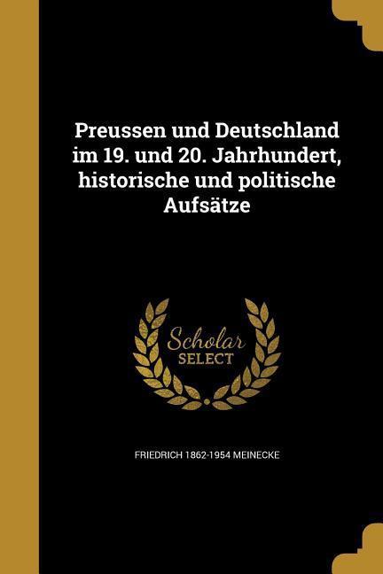 GER-PREUSSEN UND DEUTSCHLAND I als Taschenbuch von Friedrich 1862-1954 Meinecke