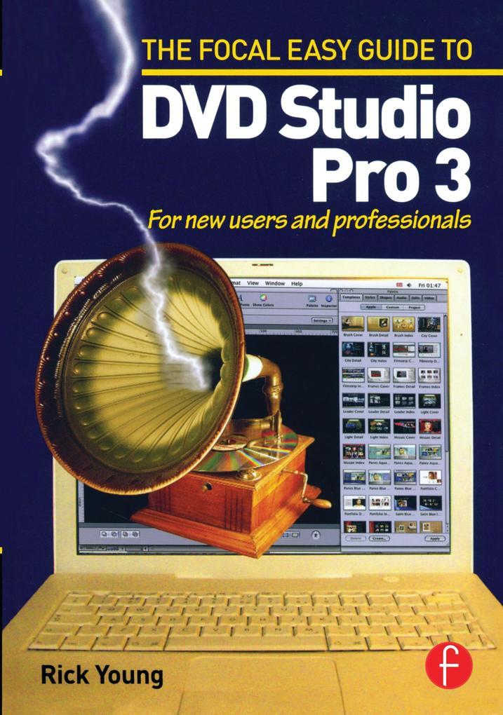 Focal Easy Guide to DVD Studio Pro 3 als Buch (kartoniert)