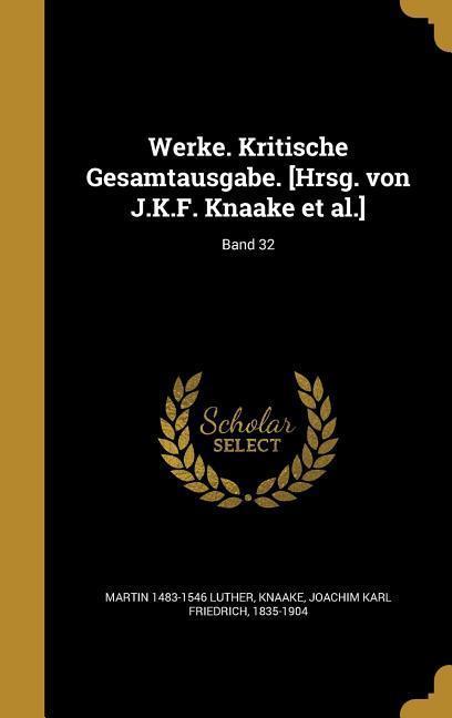 GER-WERKE KRITISCHE GESAMTAUSG als Buch von Martin 1483-1546 Luther