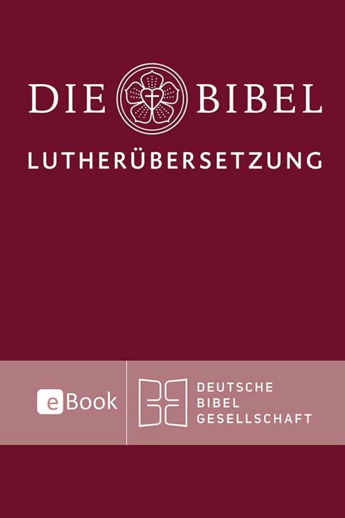 Lutherbibel revidiert 2017 - Die eBook-Ausgabe als eBook