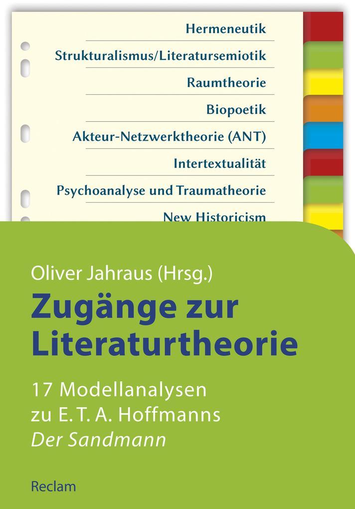 Zugänge zur Literaturtheorie. 17 Modellanalysen zu E.T.A. Hoffmanns »Der Sandmann« als eBook