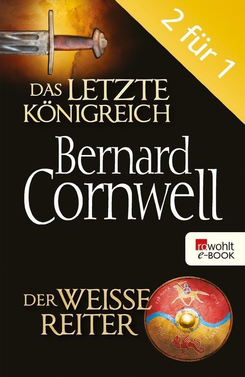 Das letzte Königreich / Der weiße Reiter als eBook