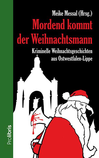 Mordend kommt der Weihnachtsmann als Buch von