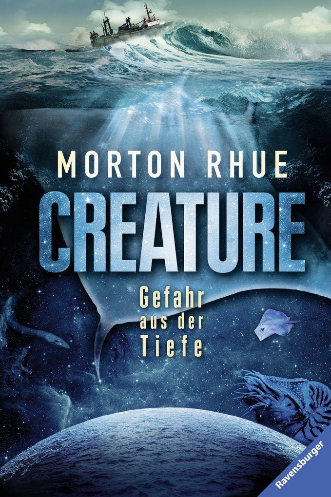 Creature. Gefahr aus der Tiefe als eBook epub