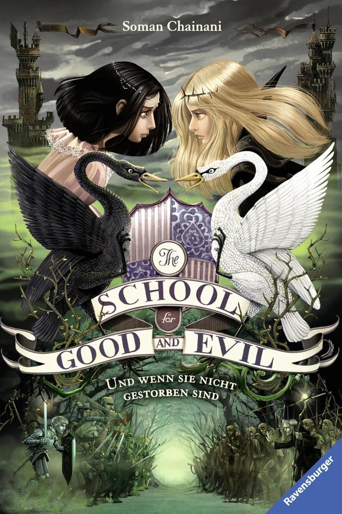 The School for Good and Evil, Band 3: Und wenn sie nicht gestorben sind als eBook epub