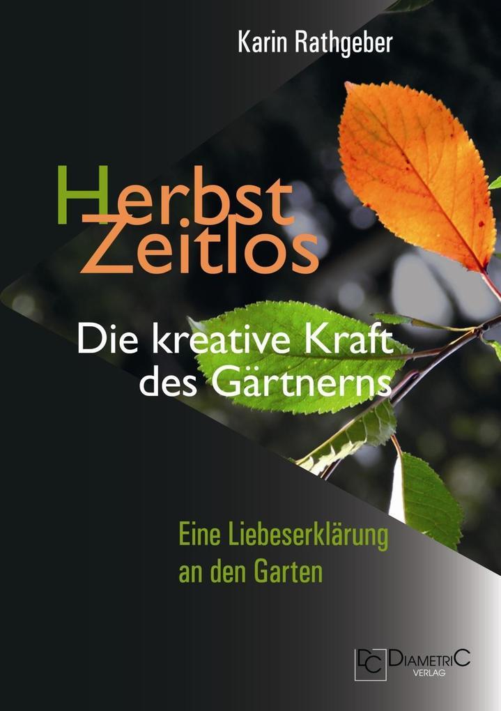 HerbstZeitlos - Die kreative Kraft des Gärtnerns als eBook