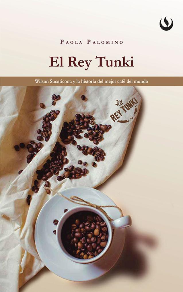 El rey Tunki als eBook von Paola Palomino - Editorial UPC