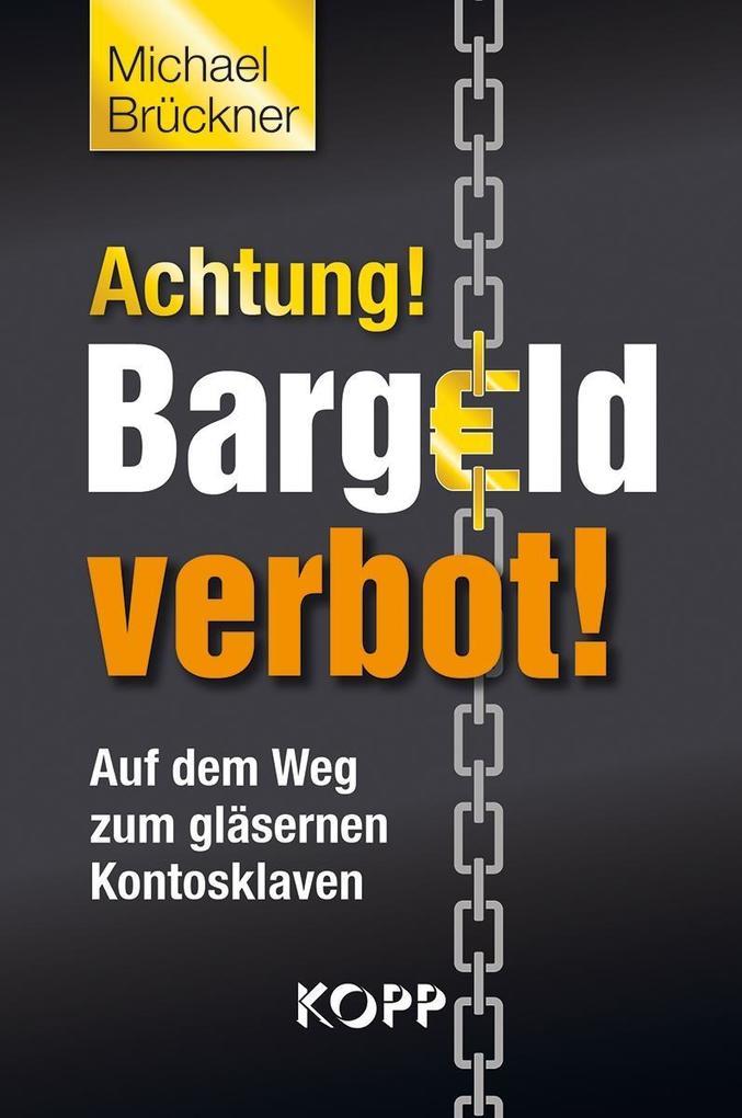 Achtung! Bargeldverbot! als eBook