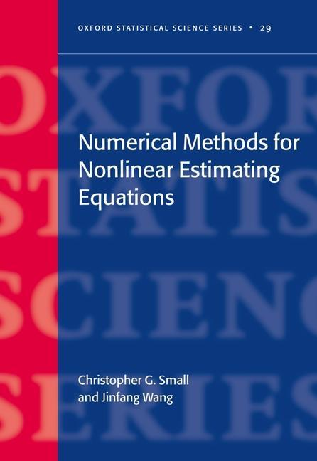 Numerical Methods for Nonlinear Estimating Equations als Buch