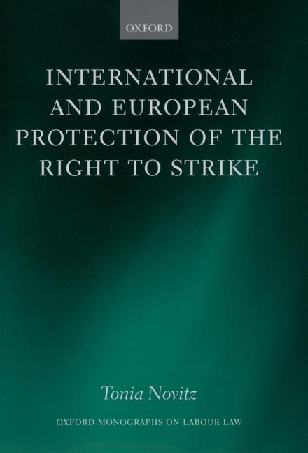 International and European Protection of the Right to Strike als Buch