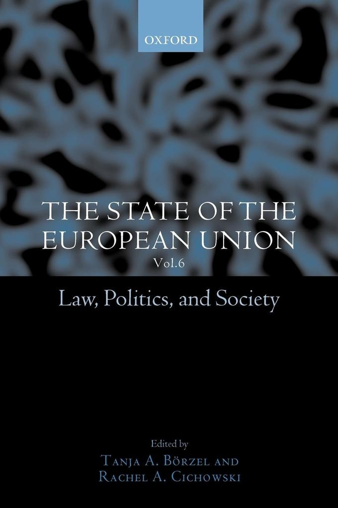 The State of the European Union, 6: Law, Politics, and Society als Buch