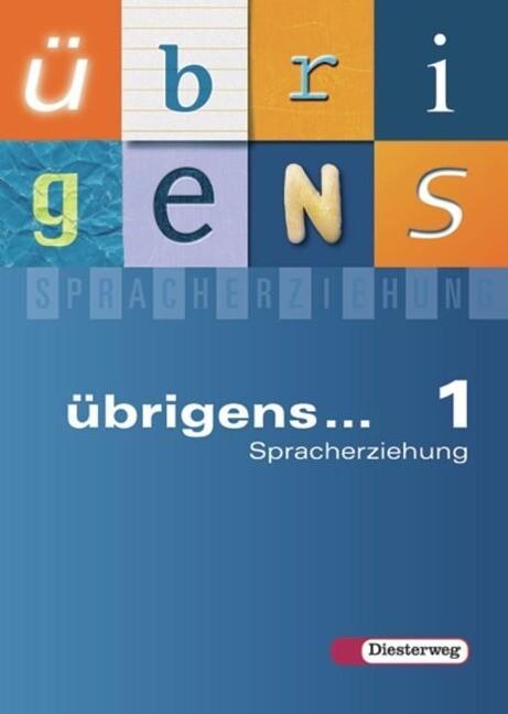 übrigens... Spracherziehung. Sprachbuch 1 Ausgabe 2004 Süd. als Buch