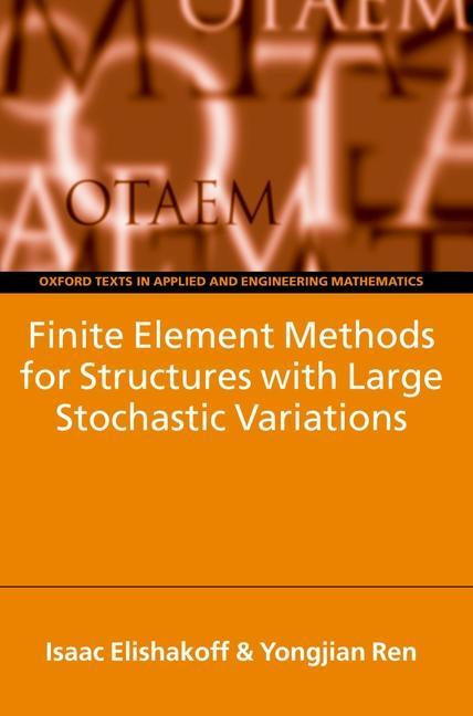 Finite Element Methods for Structures with Large Stochastic Variations als Buch