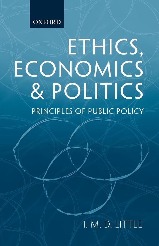 Ethics, Economics and Politics: Principles of Public Policy als Buch