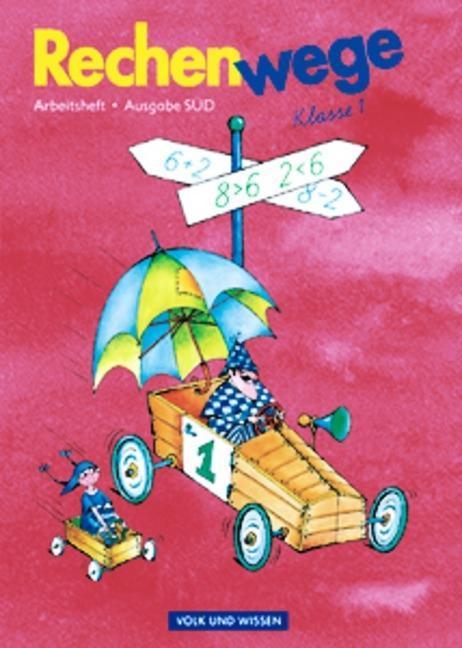 Rechenwege 1. Arbeitsheft. Neubearbeitung. Sachsen als Buch von Mandy Fuchs, Elke Mirwald, Angelika Möller, Petra Müller, Christine Münzel