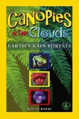 Canopies in the Clouds: Earth's Rain Forests als Buch
