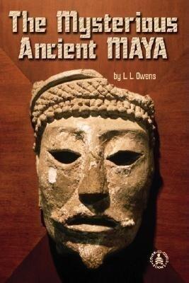 Mysterious Ancient Maya als Buch