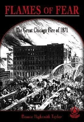 Flames of Fear: The Great Chicago Fire of 1871 als Buch