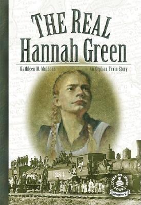 The Real Hannah Green: An Orphan Train Story als Buch