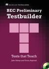 BEC Preliminary Testbuilder. Mit Audio-CD