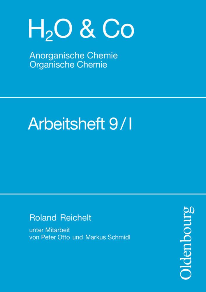 H2O u. Co. Anorganische und Organische Chemie. Arbeitsheft 9/I als Buch