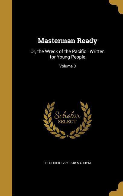 MASTERMAN READY als Buch von Frederick 1792-1848 Marryat