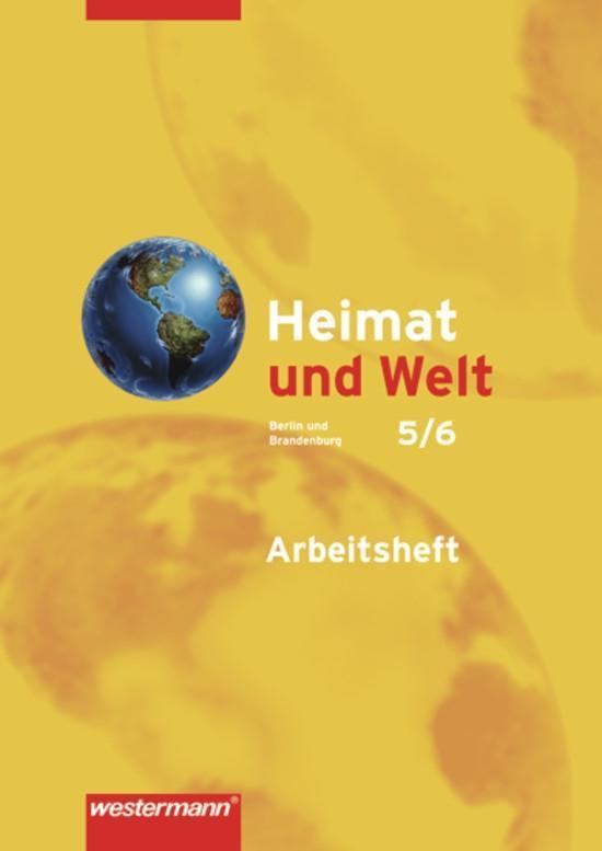 Heimat und Welt 5/6. Arbeitsheft. Erdkunde für Berlin und Brandenburg als Buch