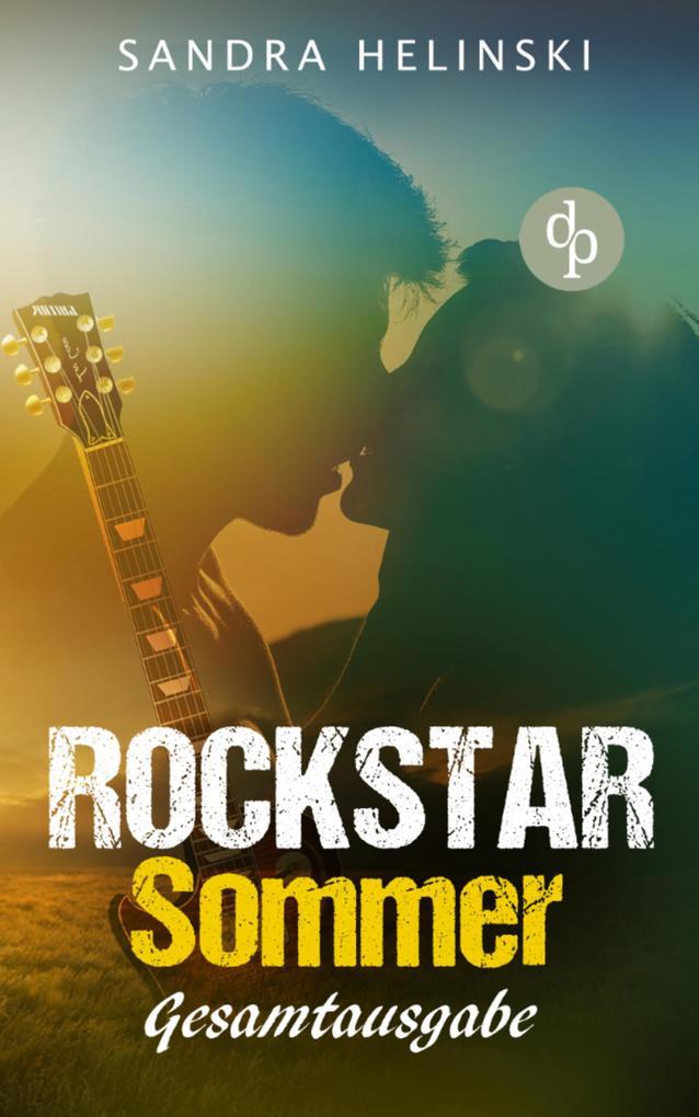 Rockstar Sommer: Gesamtausgabe (Chick-Lit, Liebesroman, Rockstar Romance) als eBook