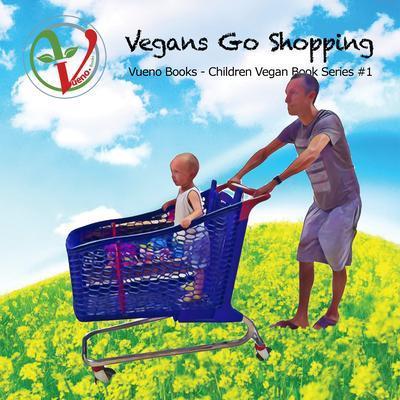 Vegans Go Shopping als eBook von Courtney E Hufer