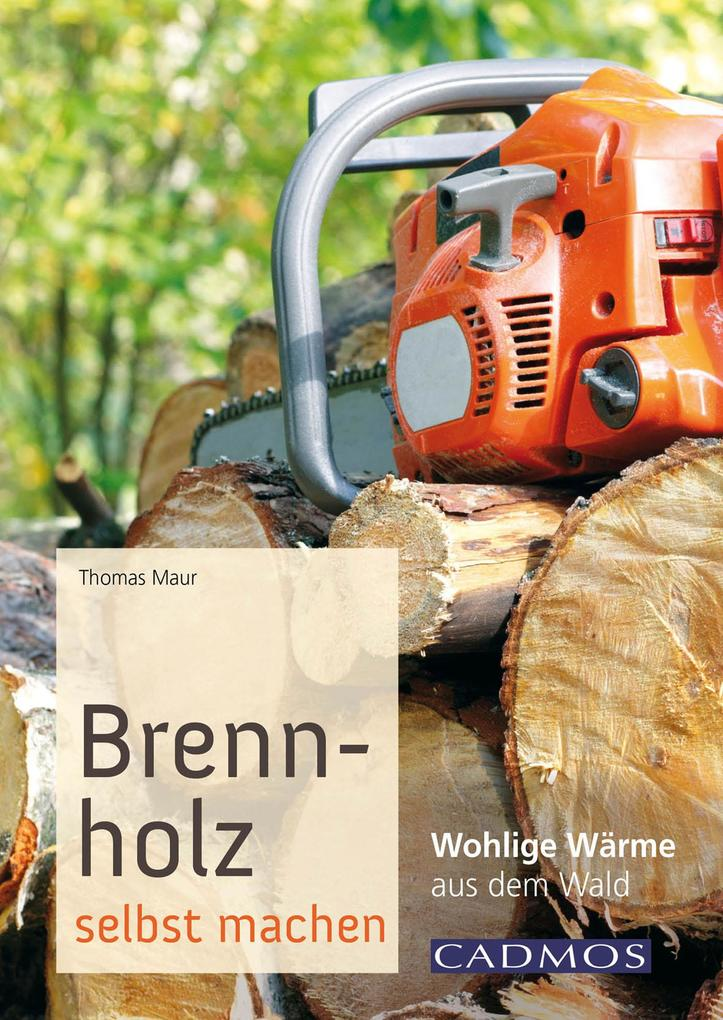 Brennholz selbst machen als eBook