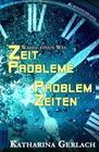 Problemzeiten - Zeitprobleme