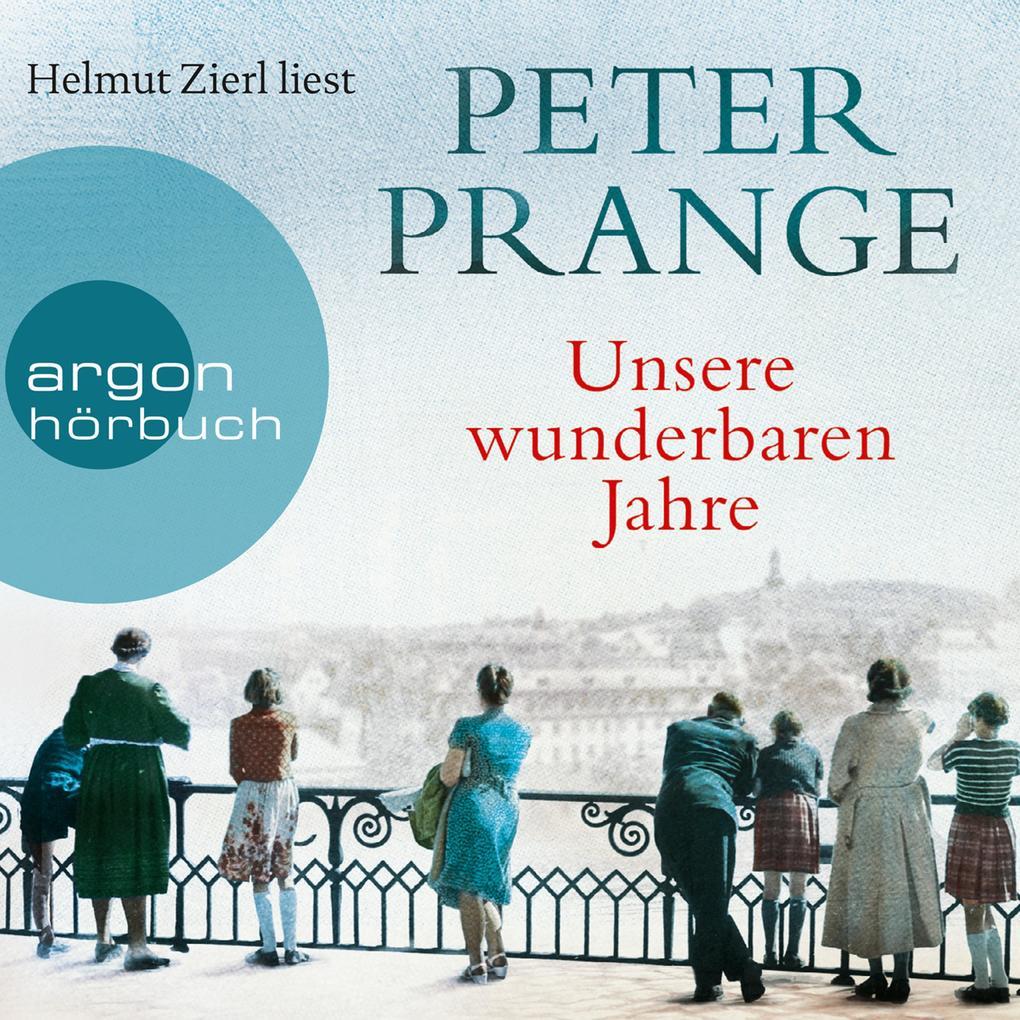 Unsere wunderbaren Jahre - Ein deutsches Märchen (Gekürzte Lesung) als Hörbuch Download