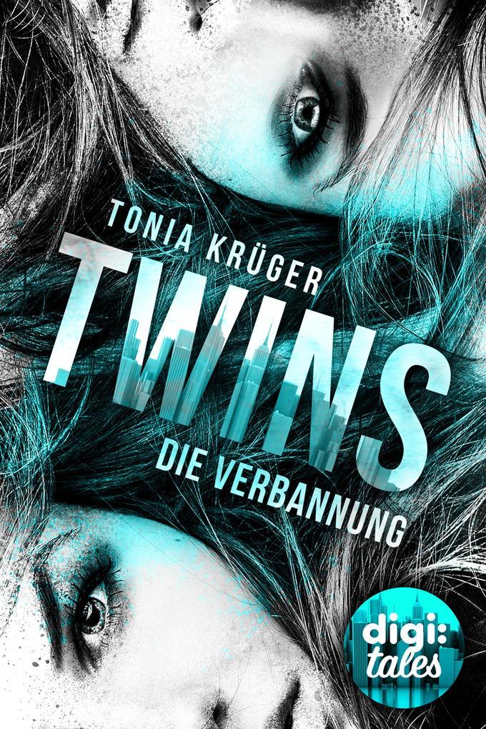 Twins (1). Die Verbannung als eBook