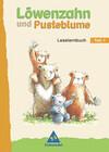 Löwenzahn und Pusteblume. Leselernbuch 1. Neubearbeitung