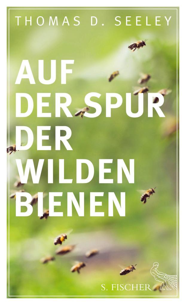 Auf der Spur der wilden Bienen als eBook